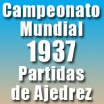 Partidas del Campeonato Mundial de Ajedrez 1937