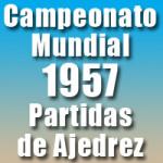 Partidas del Campeonato Mundial de Ajedrez 1957