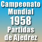 Partidas del Campeonato Mundial de Ajedrez 1958