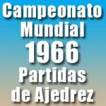 Partidas del Campeonato Mundial de Ajedrez 1966