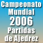 Partidas del Campeonato Mundial de Ajedrez 2006