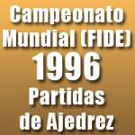 Partidas del Campeonato Mundial de Ajedrez 1996 de la FIDE