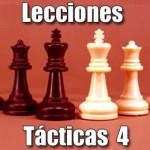 Lecciones tácticas de ajedrez 4