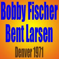 Bobby Fischer vs Bent Larsen – Partida de Ajedrez – Denver 1971