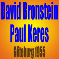 David Bronstein vs Paul Keres – Partida de Ajedrez – Göteburg 1955