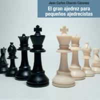 El gran ajedrez para pequeños ajedrecistas – Libro