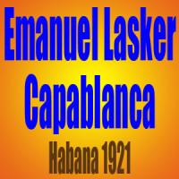 Emanuel Lasker vs Jose Raul Capablanca – Habana 1921