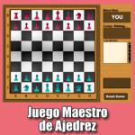 Juego Maestro de Ajedrez