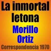 La inmortal letona – Morillo vs Ortiz – Correspondencia 1970