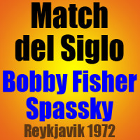 Match del Siglo – Bobby Fisher vs Spasky – Reykjavik 1972