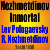 Nezhmetdinov Inmortal – Polugaevsky vs Nezhmetdinov – Sochi 1958