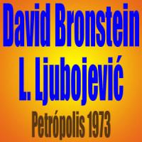 David Bronstein vs Ljubomir Ljubojević – Petrópolis 1973