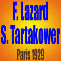 Frederic Lazard vs Savielly Tartakower – París 1929
