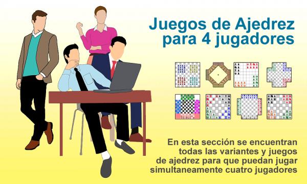 Juegos de Ajedrez para cuatro jugadores