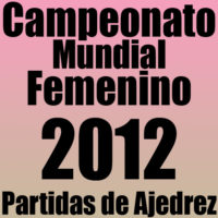 Campeonato Mundial de Ajedrez Femenino 2012