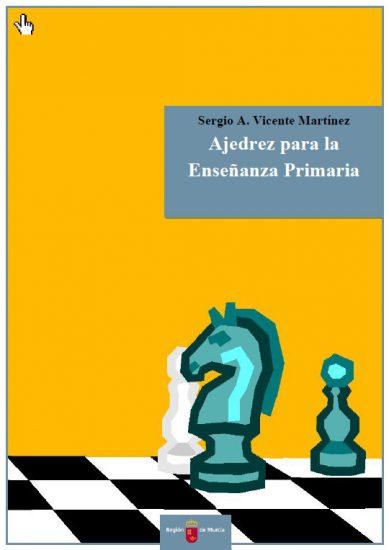 Libro Ajedrez para la Enseñanza Primaria con Licencia Creative Commons