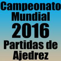 Partidas del Campeonato Mundial de Ajedrez 2016