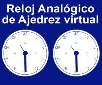 Reloj Analógico de Ajedrez virtual