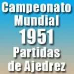 Partidas del Campeonato Mundial de Ajedrez 1951