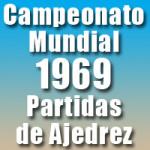 Partidas del Campeonato Mundial de Ajedrez 1969