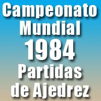 Partidas del Campeonato Mundial de Ajedrez 1984