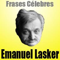 Emanuel Lasker – Frases Célebres