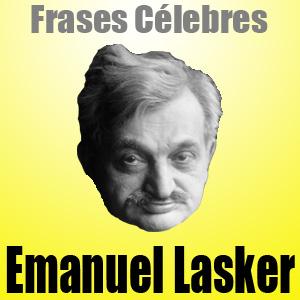 Frases Célebres de Emanuel Lasker