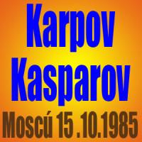 Karpov vs Kasparov – Moscú 1985