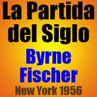 La Partida del Siglo – Byrne vs Fischer – New York 1956