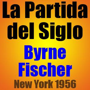 La Partida del Siglo • Byrne vs Fischer • New York 1956