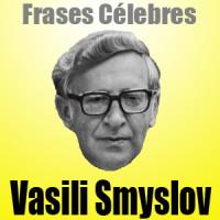 Vasili Smyslov • Frases Célebres