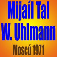 Mijaíl Tal vs Wolfgang Uhlmann – Moscú 1971