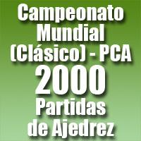 Partidas del Campeonato Mundial de Ajedrez 2000 (Clásico) PCA