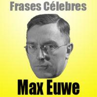 Max Euwe – Frases Célebres
